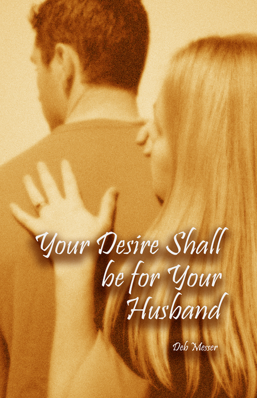 Your Desire Shall be for Your Husband Front Cover